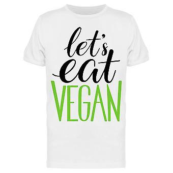 Let's Syö vegaani. Calligraphy Tee Men's -Kuva Shutterstock