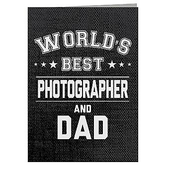 Worlds Best Photographer And Dad Greeting Card