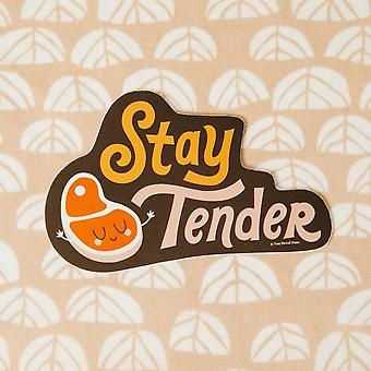 Stay Tender Vinil Decal Autocolant