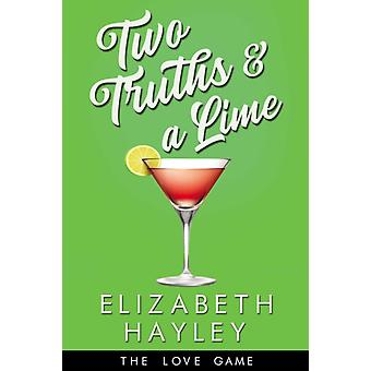 Two Truths  a Lime by Elizabeth Hayley