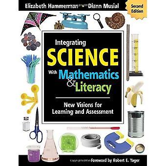 دمج العلوم مع الرياضيات & محو الأمية - رؤى جديدة