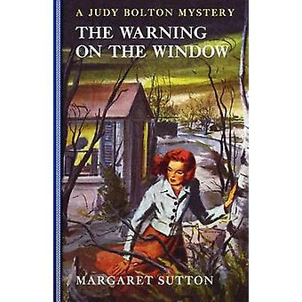 Warning on the Window #20 by Margaret Sutton - 9781429090407 Book