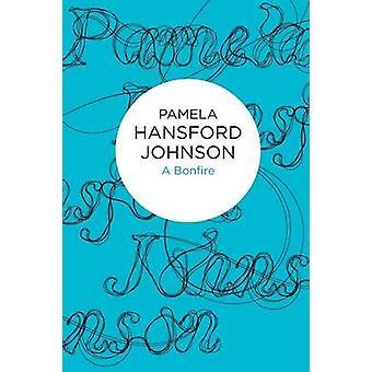 A Bonfire par Pamela Hansford Johnson - 9781447215486 Livre