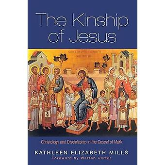 The Kinship of Jesus by Kathleen Elizabeth Mills - 9781498230315 Book