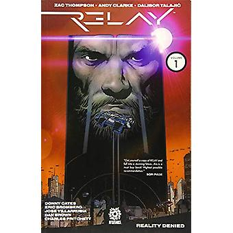 Relay TP Vol. 1: Reality Denied by Donny Cates, Zac Thompson (Paperback, 2019)