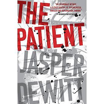 De patiënt door Jasper DeWitt