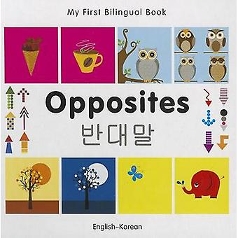 My First Bilingual Book  Opposites Englishkorean by Milet Publishing