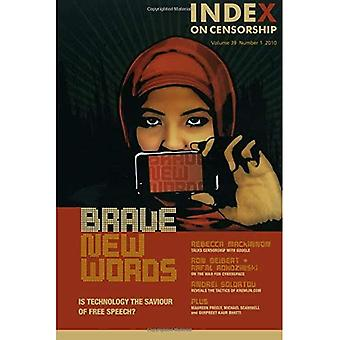Brave New Words: Is Technology the Saviour of Free Speech (Index on Censorship)