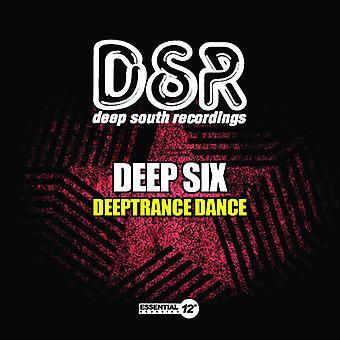 Deep Six - Deeptrance Dance USA importare