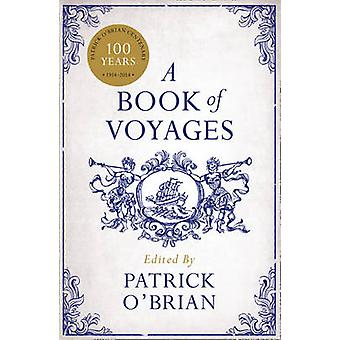 A Book of Voyages par Edited by Patrick O Brian