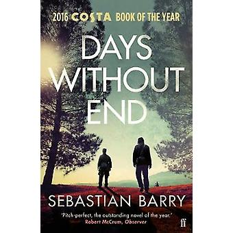 Days Without End by Sebastian Barry - 9780571340224 Book