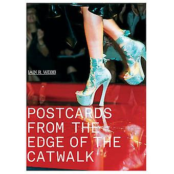 Postcards from the Edge of the Catwalk by Iain R. Webb - 978185149647