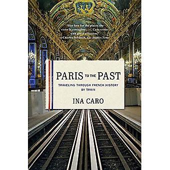 Paryż w przeszłość: podróżując przez francuski historia pociągiem