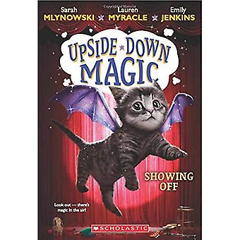 Exhibant (Upside-Down magique #3)