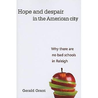 Hoffnung und Verzweiflung in der amerikanischen Stadt