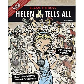 Helen of Troy Tells All: Blame the Boys (Other Side of the Myth)