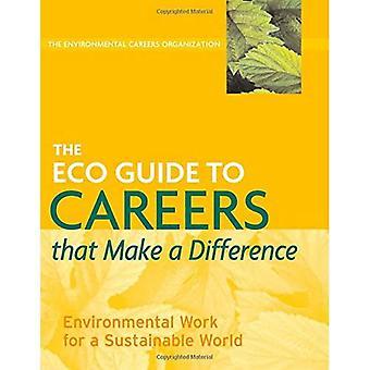 ECO Guida alle carriere che fanno la differenza: lavoro ambientale per un mondo sostenibile