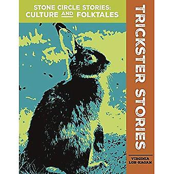 Trickster Stories (Stone Circle Stories: Culture and� Folktales)