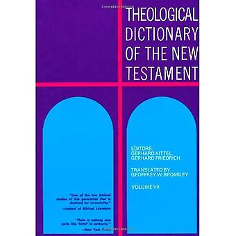 Theological Dictionary of the New Testament, Vol. 7