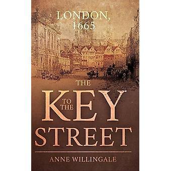 Nøglen til gaden af Anne Willingale - 9781788038591 bog