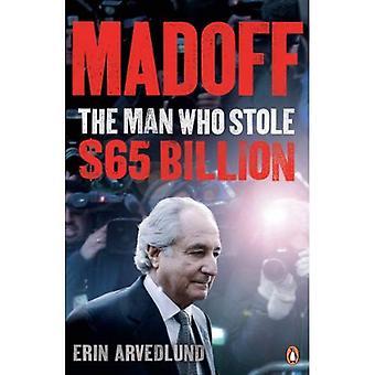 Madoff: The Man Who Stole $65 Billion