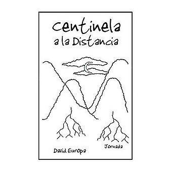 Centilena een la Distancia door Europa & David