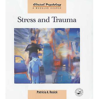 Stress och Trauma genom Resick & Patricia