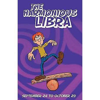 The Harmonious Libra by Rosenvald & Therrie