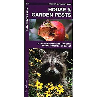 Huis & tuin ongedierte: Organische en gemeenschappelijke oplossingen voor de controlerende overlast soorten (Pocket natuurgids)