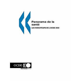 Panorama de la sante les indicateurs de lOCDE 2003 door editions OESO