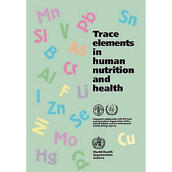 Trace Elements in Human Nutrition and Health by FAO