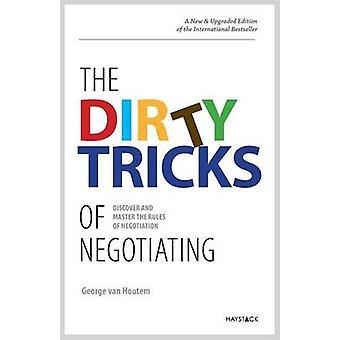 Die schmutzigen Tricks der Aushandlung entdecken und beherrschen die Regeln der Aushandlung von Van Houtem & George