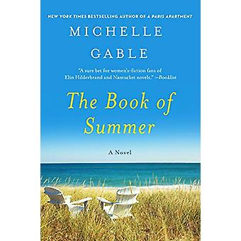 The Book of Summer by Michelle Gable - 9781250137401 Book