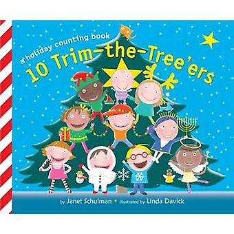 10 Trim-the-tree'ers by Janet Schulman - Linda Davick - 9780375873027