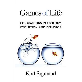 Games of Life - Explorations in Ecology - Evolution and Behavior by Ka