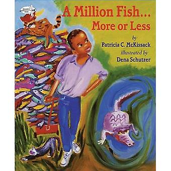 A Million Fish-- More or Less by Pat McKissack - 9780679880868 Book