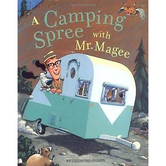 A Camping Spree with Mr Magee by Dusen van - 9780811836036 Book