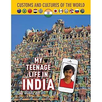 My Teenage Life In India - 9781422239056 Book