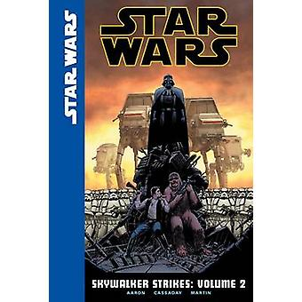 Star Wars - Skywalker Strikes - Volume 2 by Jason Aaron - John Cassada