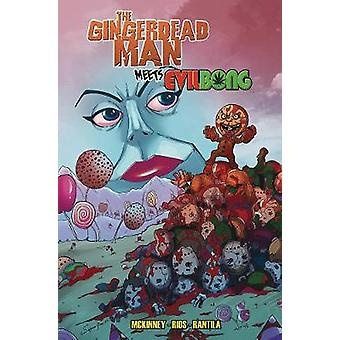 The Gingerdead Man Meets Evil Bong by Brockton McKinney - 97816322938