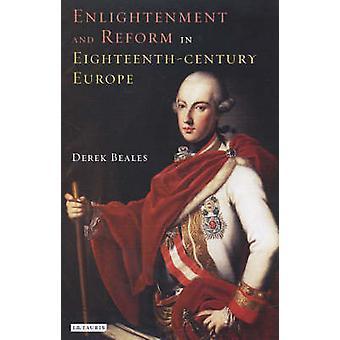 Opplysning og Reform i 18-tallets Europa av Derek Beales - skinke