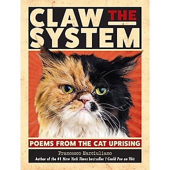 Claw the System by Francesco Marciuliano