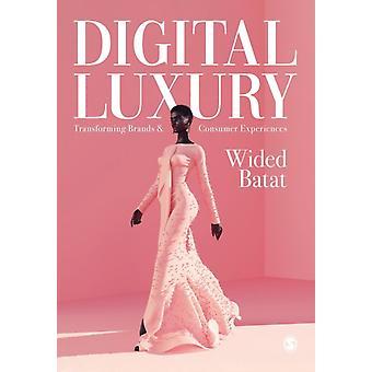 Digital Luxury by Wided Batat