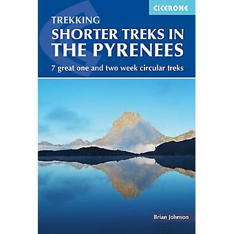 Shorter Treks in the Pyrenees by Brian Johnson