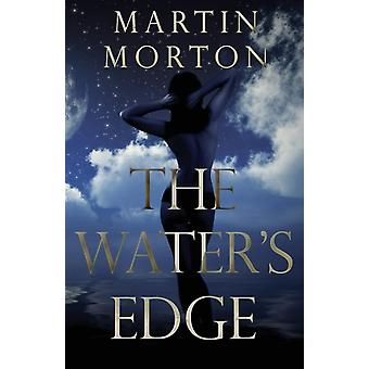 The Waters Edge by Morton & Martin