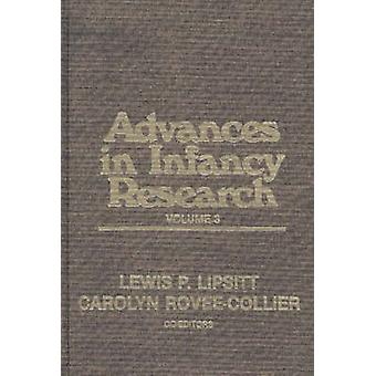Advances in Infancy Research Volume 3 by RoveeCollier & Carolyn