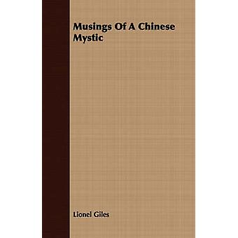 Musings of a Chinese Mystic by Giles & Lionel