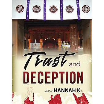 Trust and Deception by K & Hannah