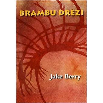 Brambu Drezi by Berry & Jake