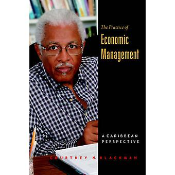 The Practice of Economic Management by Blackman & Courtney